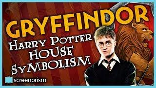 Harry Potter House Symbolism: Gryffindor