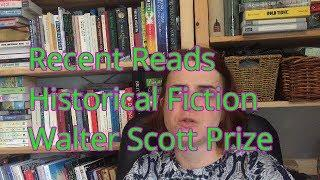 Recent Reads | Historical Fiction | Walter Scott Prize