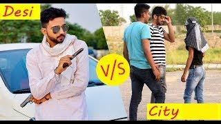 City Vs Desi || Comedy Video || By - #Jugadi Balak Films||