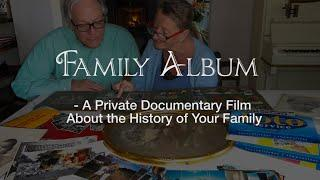 Family Album. A Private Documentary Film About the History of Your Family. English Promo .
