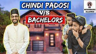 Chindi Padosi V/S Bachelors (A short comedy film) l The Baigan Vines