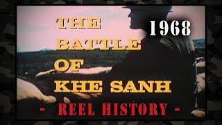 "USMC 1968 - REEL History - ""The Battle of Khe Sanh"" Vietnam original film"