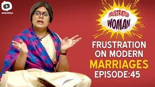 Frustrated Woman FRUSTRATION on MODERN MARRIAGES | Telugu Comedy Web Series | Khelpedia
