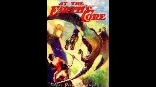 At the Earth's Core by Edgar Rice Burroughs