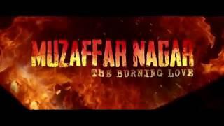 Muzaffar Nagar   The Burning Love  Full HD Movie 2017