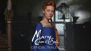 Mary Queen of Scots Trailer 2018 Historical Drama Movie