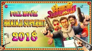 Bhaiyaji Superhit Full Movie Hindi Comedy Movie 2018#bhaiyajisuperhit