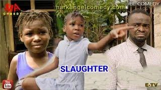 The Slaughter - (Mark Angel Comedy Short Film x TGM SOMADINA) A lesson to learn