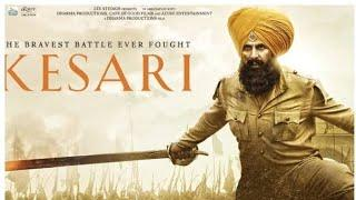 Kesari Full Movie | Mohit Raina Akshay | 21 vs 10000 Saragarhi sainik punjabi movie