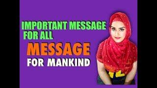 Important Message For All | Please Watch | Message For Humanity |Islam|The Message Movie|The Message