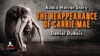 """The Reappearance of Carrie Mae"" FREE Campfire Horror Story Audiobook (Scary Stories) (Creepypasta)"