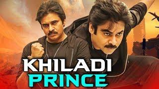 Khiladi Prince Telugu Hindi Dubbed Full Movie | Pawan Kalyan, Keerthy Suresh