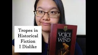 Historical Fiction Tropes I Dislike