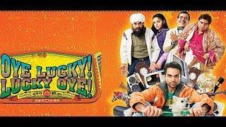 Oye Lucky! Lucky Oye! full movie