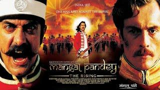 Mangal Pandey (2005) || Aamir Khan, Rani Mukerji, Ameesha Patel || Hindi Patriotic Movie