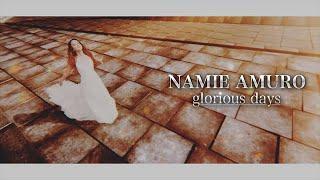 25th Anniversary History Movie / NAMIE AMURO ~glorious days~