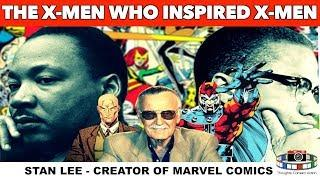 The X-men who inspired X-men Martin Luther King & Malcolm X: The Civil Rights Movement