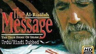 The Message (Urdu/Hindi Dubbed Full Movie) 1080p HD