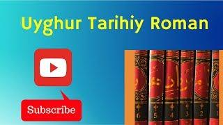 BAHADIRNAME 2-2 / Uyghur Historical Novel
