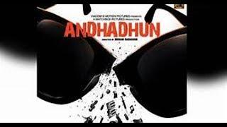 Andhadhun  Full'M.o.v.i.e 2018'Free'Download