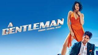 A Gentleman (Full Movie) 1080p - Siddharth Malhotra, Jacqueline Fernandez | Latest Bollywood Movies