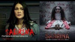 "FILM Horor Terbaru ""SABRINA THE DOLL 2"" Full Movie 2018"