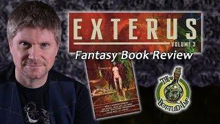 'Exterus: Volume 3' by Various Authors, Edited by G. Owen Wears: Fantasy Book Review