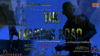 The Talking Road - A film by  ankit kumar ,Suspence ,thriller and horror based short film,ALLFF pro.