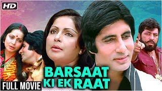 Barsaat Ki Ek Raat Full Hindi Movie HD   Amitabh Bachchan, Rakhee, Amjad Khan   Classic Hindi Movies