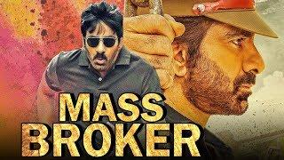 Mass Broker (2019) Telugu Hindi Dubbed Full Movie | Ravi Teja, Ileana D'Cruz